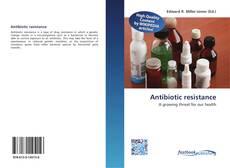 Обложка Antibiotic resistance