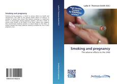 Bookcover of Smoking and pregnancy