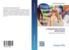 Bookcover of L'importance d'une pharmacie