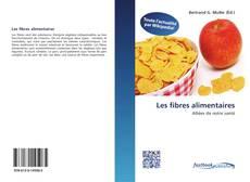 Les fibres alimentaires kitap kapağı