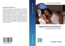 Bookcover of Hyperemesis gravidarum