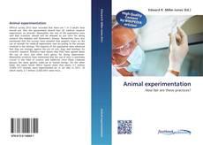 Borítókép a  Animal experimentation - hoz