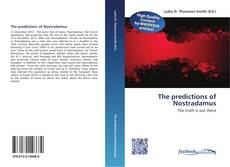 Bookcover of The predictions of Nostradamus