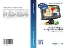 Capa do livro de «Apple's Maps»: Navigation assistant
