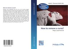 Couverture de How to remove a curse?