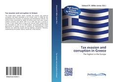 Bookcover of Tax evasion and corruption in Greece