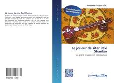 Обложка Le joueur de sitar Ravi Shankar