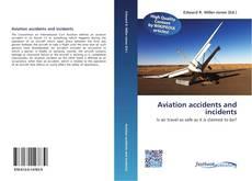Portada del libro de Aviation accidents and incidents