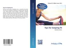 Portada del libro de Tips for keeping fit