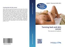 Bookcover of Tanning bed and skin cancer