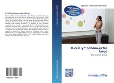 Bookcover of B-cell lymphoma-extra large