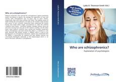 Capa do livro de Who are schizophrenics?