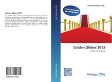 Bookcover of Golden Globes 2013