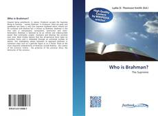 Bookcover of Who is Brahman?