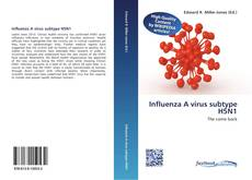 Bookcover of Influenza A virus subtype H5N1