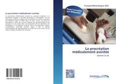 Portada del libro de La procréation médicalement assistée