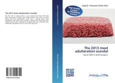 Обложка The 2013 meat adulteration scandal