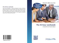 Bookcover of The 35-hour workweek