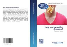 Couverture de How to treat eating disorders?