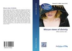 Wiccan views of divinity kitap kapağı