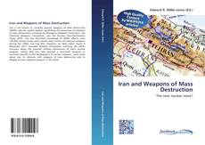 Bookcover of Iran and Weapons of Mass Destruction