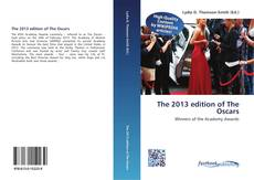 The 2013 edition of The Oscars kitap kapağı