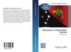 Couverture de Education in Papua New Guinea