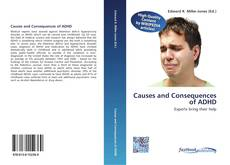 Couverture de Causes and Consequences of ADHD