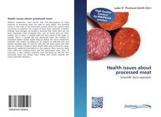 Couverture de Health issues about processed meat