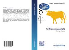 Bookcover of 12 Chinese animals