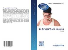 Bookcover of Body weight and smoking