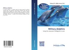 Bookcover of Military dolphins