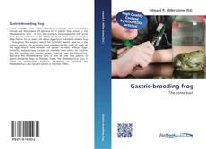 Portada del libro de Gastric-brooding frog