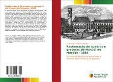 Bookcover of Restauração de quadros e gravuras de Manuel de Macedo - 1885