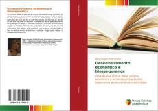 Borítókép a  Desenvolvimento econômico e biossegurança - hoz