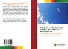 Capa do livro de A Renovação Carismática Católica na condição Pós-Moderna