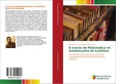 Bookcover of O ensino de Matemática no Instituto Júlio de Castilhos