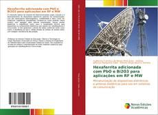 Обложка Hexaferrita adicionada com PbO e Bi2O3 para aplicações em RF e MW