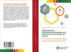 Capa do livro de Aplicação de Polihidroxialcanoatos em Liberação Controlada de Ativos