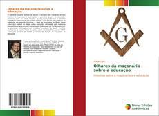 Couverture de Olhares da maçonaria sobre a educação