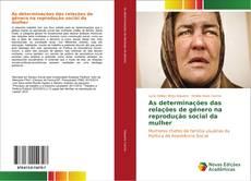 Capa do livro de As determinações das relações de gênero na reprodução social da mulher
