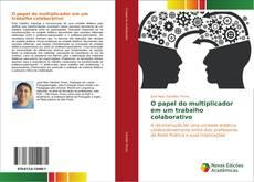 Обложка O papel do multiplicador em um trabalho colaborativo