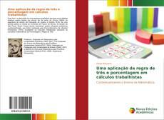 Couverture de Uma aplicação da regra de três e porcentagem em cálculos trabalhistas