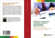 Capa do livro de Ambiente colaborativo semântico voltado à aprendizagem organizacional