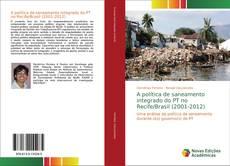 A política de saneamento integrado do PT no Recife/Brasil (2001-2012) kitap kapağı