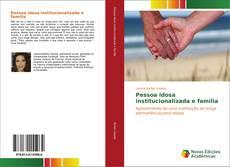 Pessoa idosa institucionalizada e família kitap kapağı
