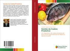 Bookcover of Gestão da Cadeia Produtiva