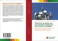 Bookcover of Influência do Bi2O3 nas propriedades dielétricas da cerâmica TiFeNbO6