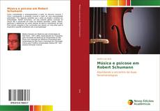 Portada del libro de Música e psicose em Robert Schumann