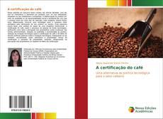 Capa do livro de A certificação do café